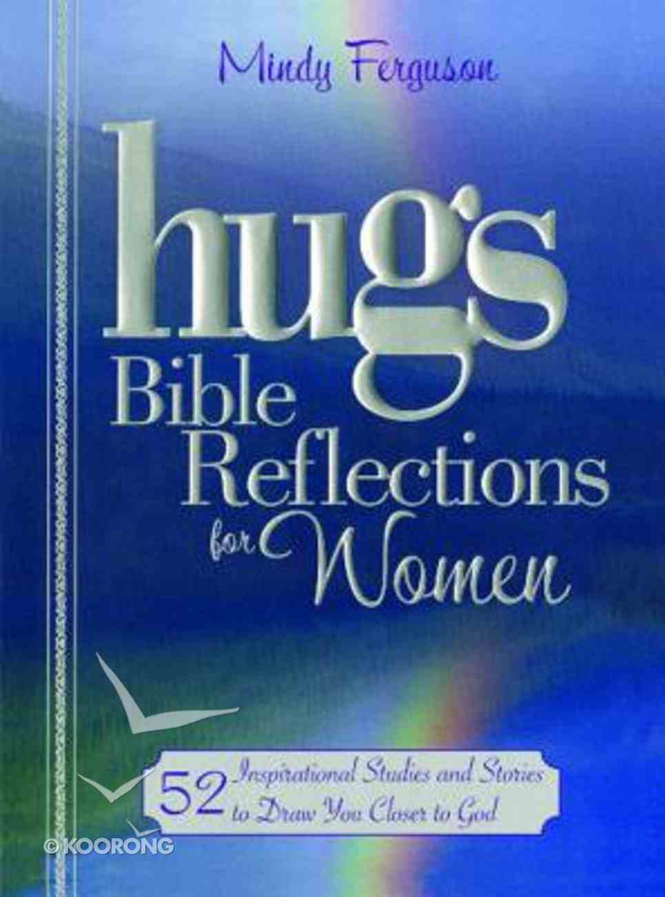Hugs Bible Reflections For Women Paperback