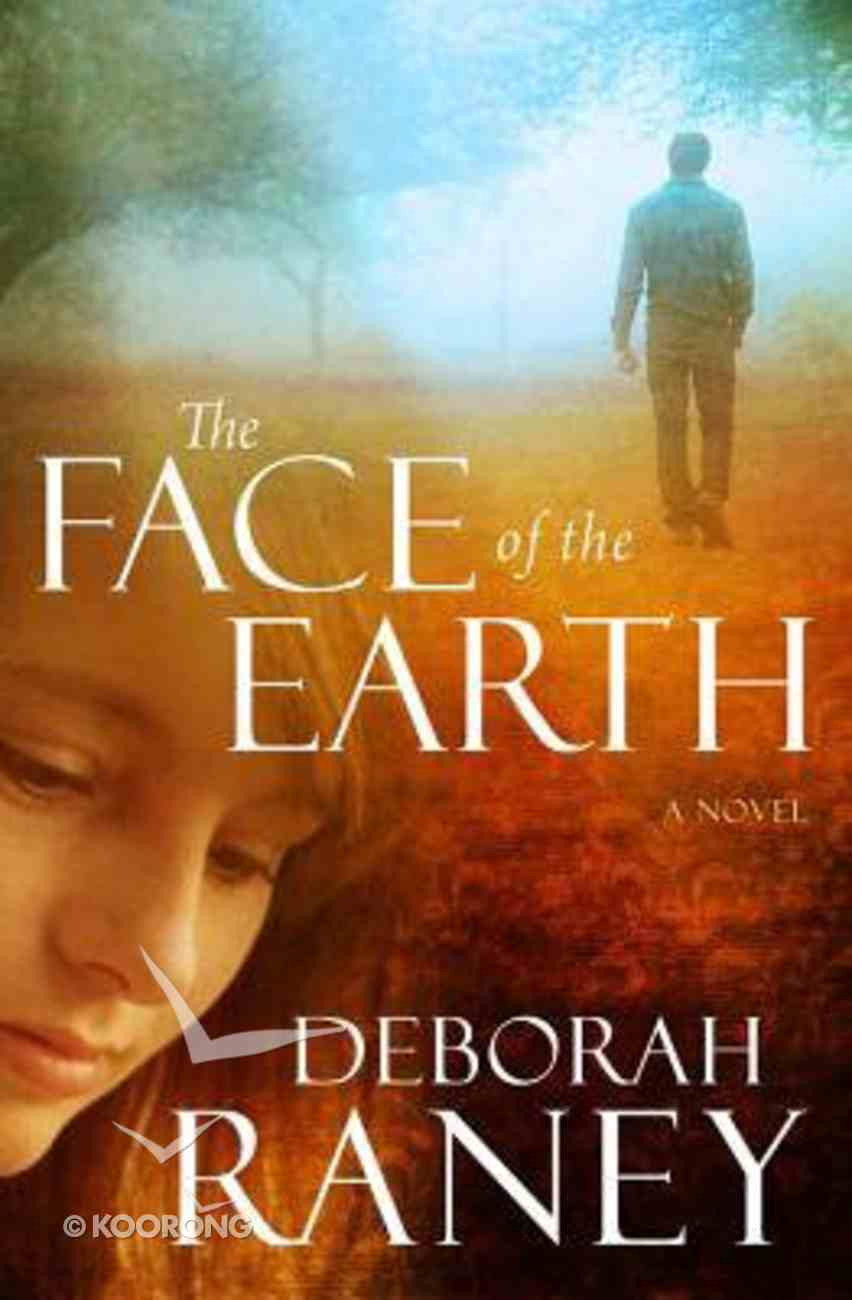 The Face of the Earth Paperback