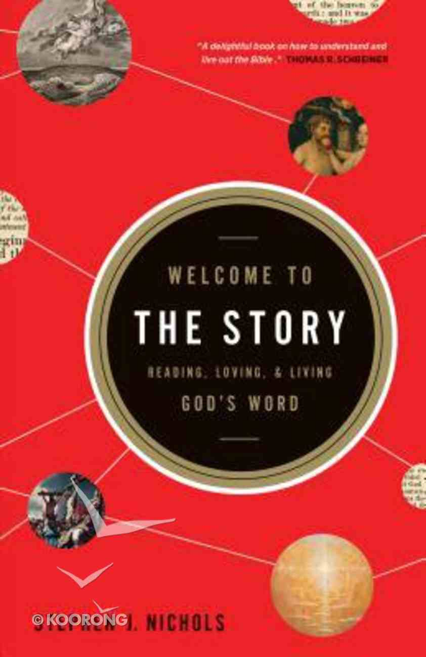 Welcome to the Story Paperback