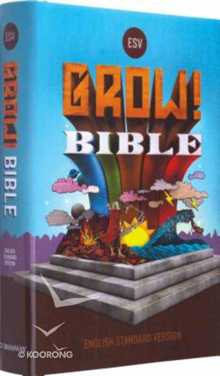 ESV Grow! Bible Hardback
