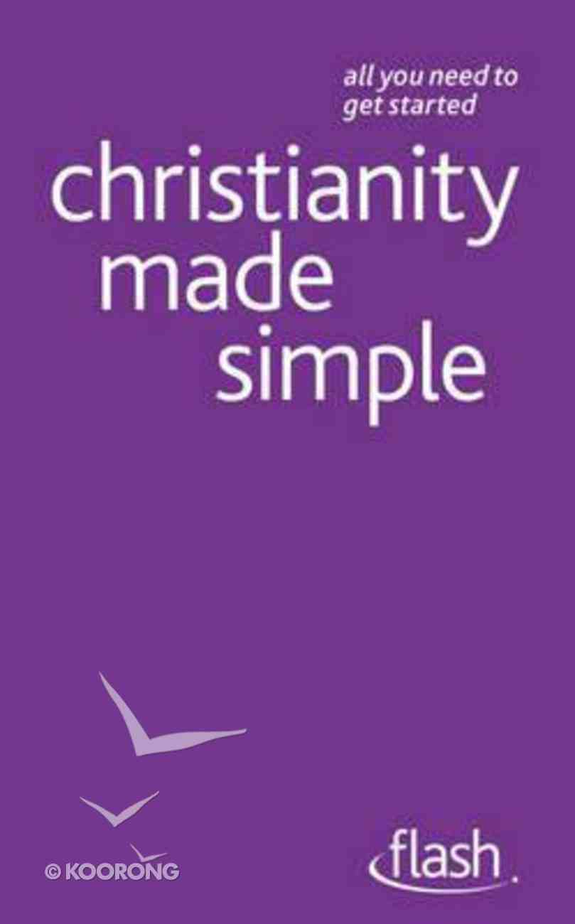 Christianity Made Simple: Flash Paperback