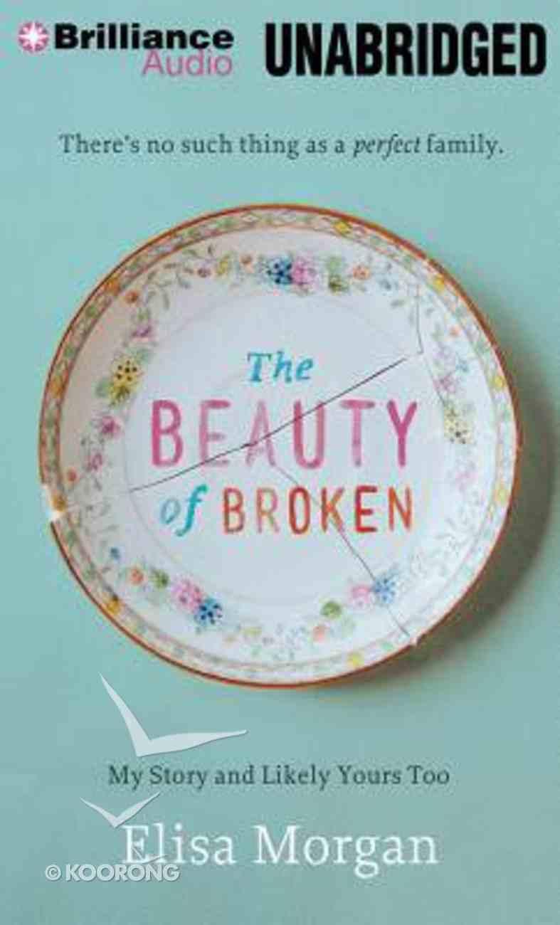 The Beauty of Broken (Unabridged, 8 Cds) CD
