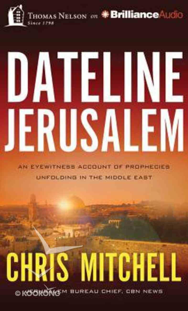 Dateline Jerusalem (Unabridged, 8 Cds) CD