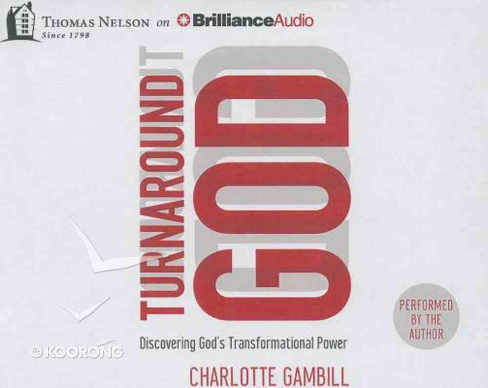 Turnaround God (Unabridged, 6 Cds) CD