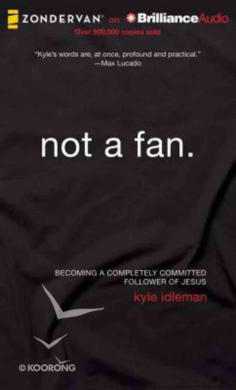 Not a Fan (Unabridged, 5 Cds) CD