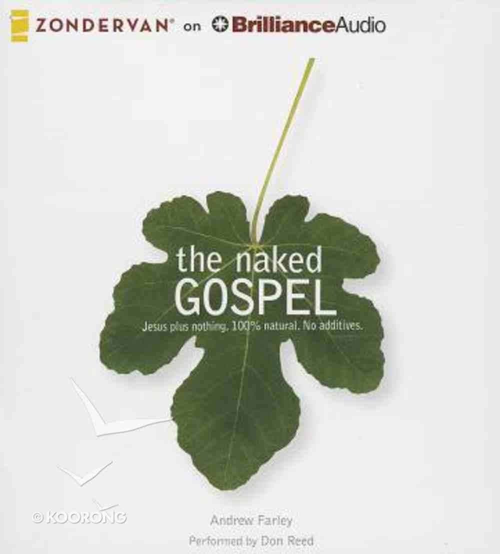 The Naked Gospel (Unabridged, 5 Cds) CD