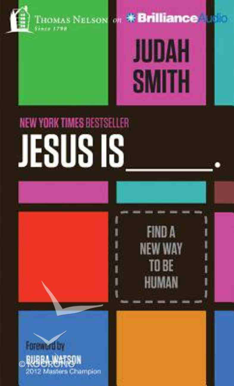 Jesus Is____. (Unabridged, 5 Cds) CD