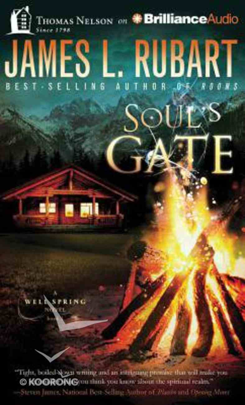 Soul's Gate (Unabridged, 11 CDS) (#01 in A Well Spring Novel Audio Series) CD