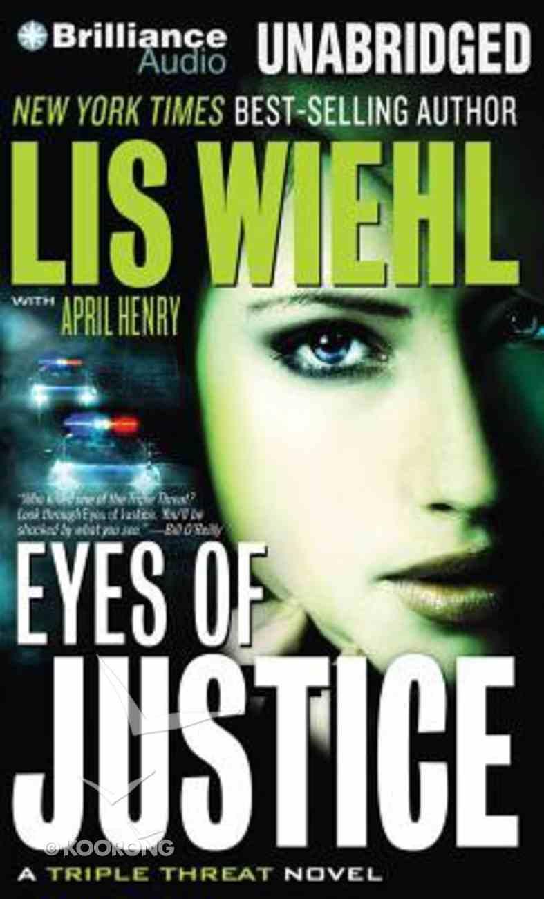 Eyes of Justice (Unabridged, 8 CDS) (#04 in Triple Threat Novel Audio Series) CD