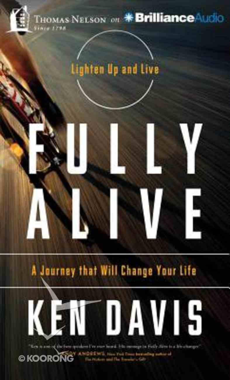 Fully Alive (Unabridged, 6 Cds) CD