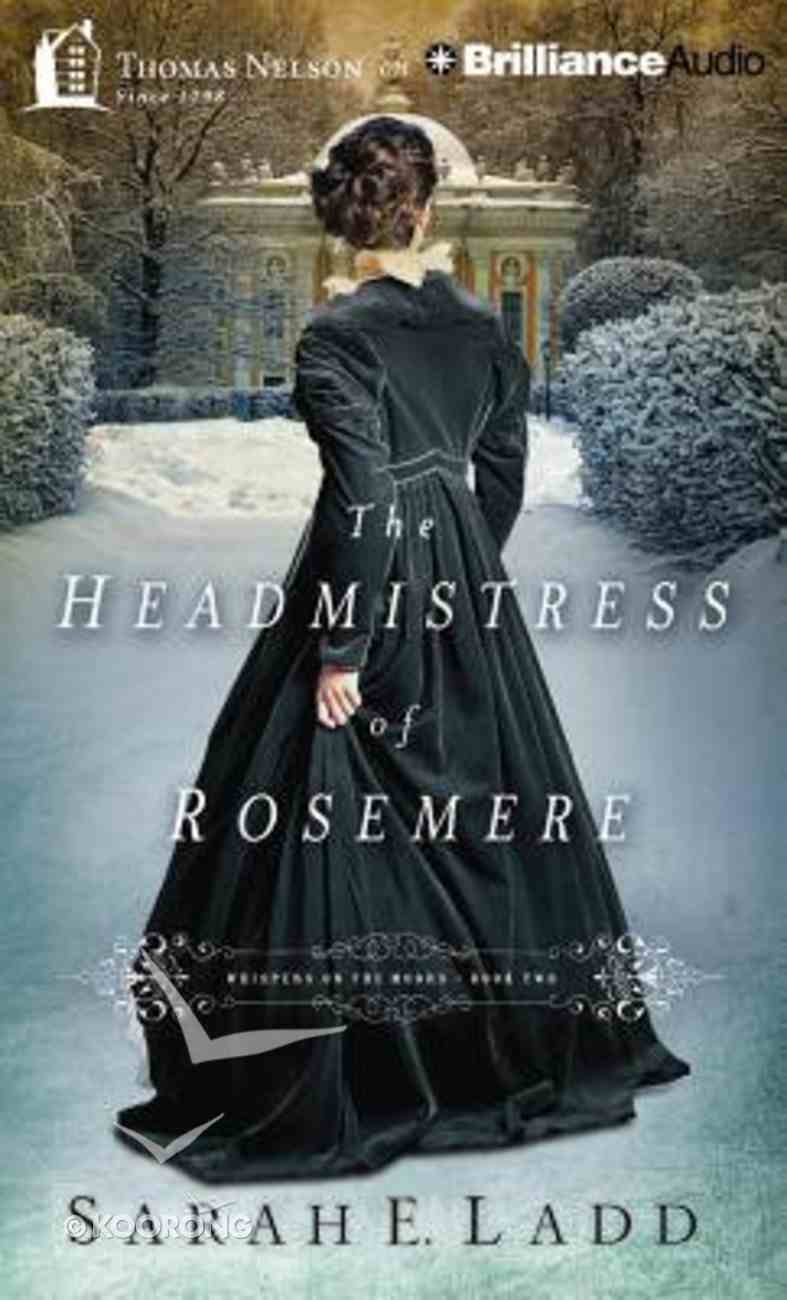 The Headmistress of Rosemere (Unabridged_8 CDS) (#02 in Whispers On The Moors Audio Series) CD