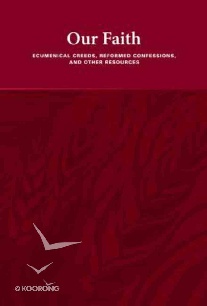 Our Faith Paperback
