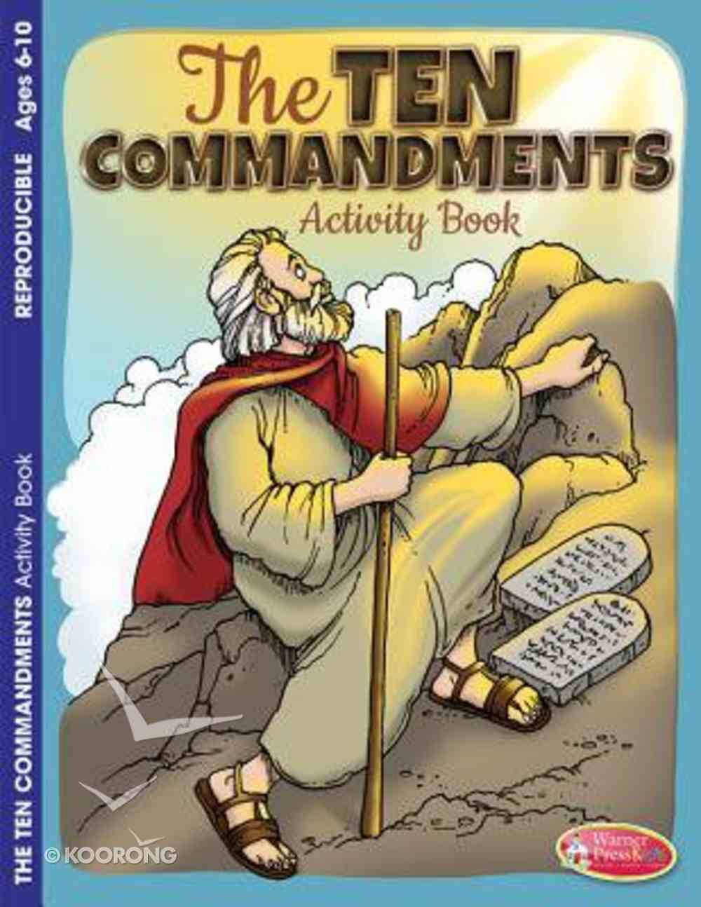 The 10 Commandments (Ages 6-10, Reproducible) (Warner Press Colouring & Activity Books Series) Paperback