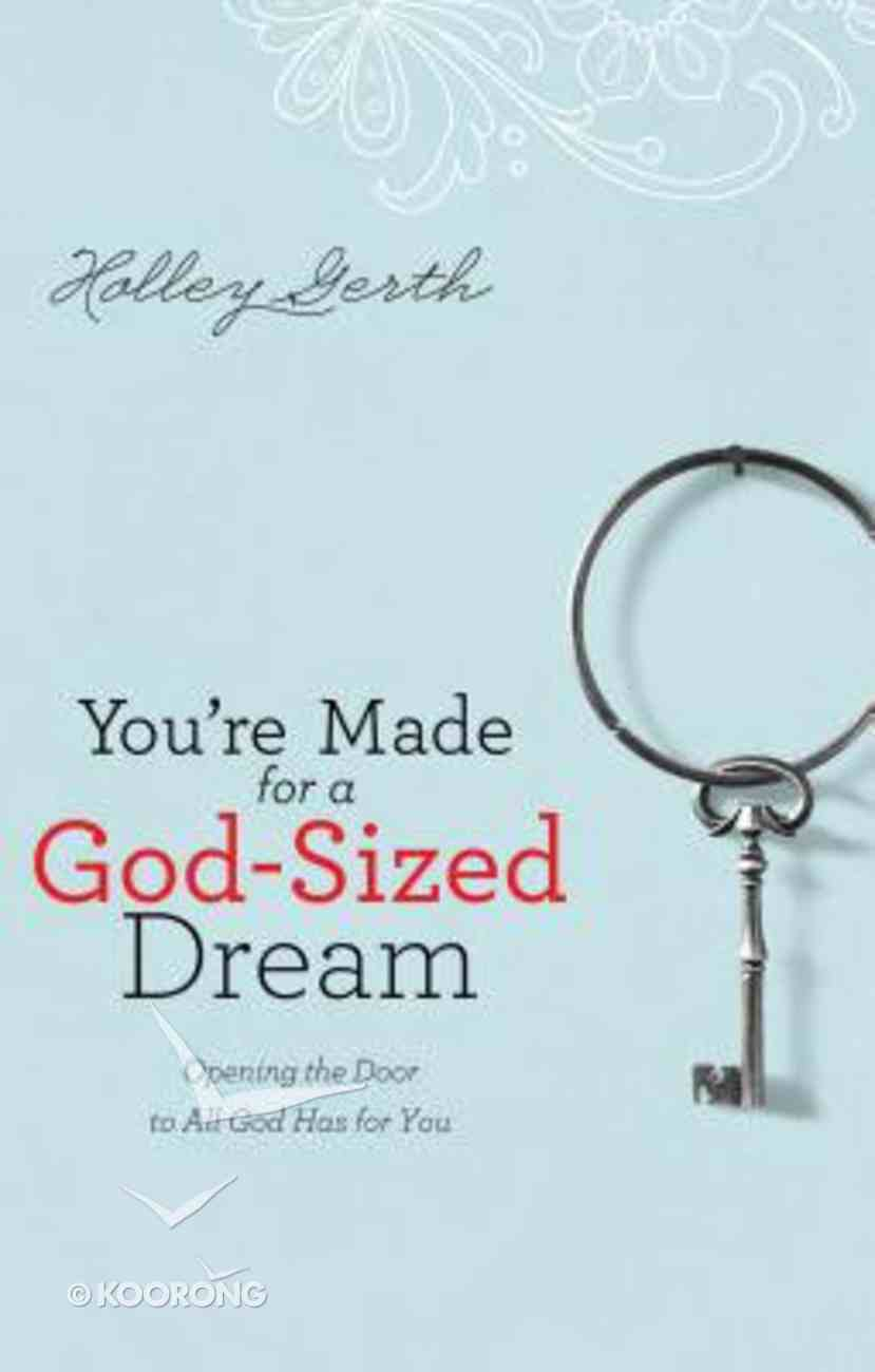You're Made For a God-Sized Dream (Large Print) Paperback