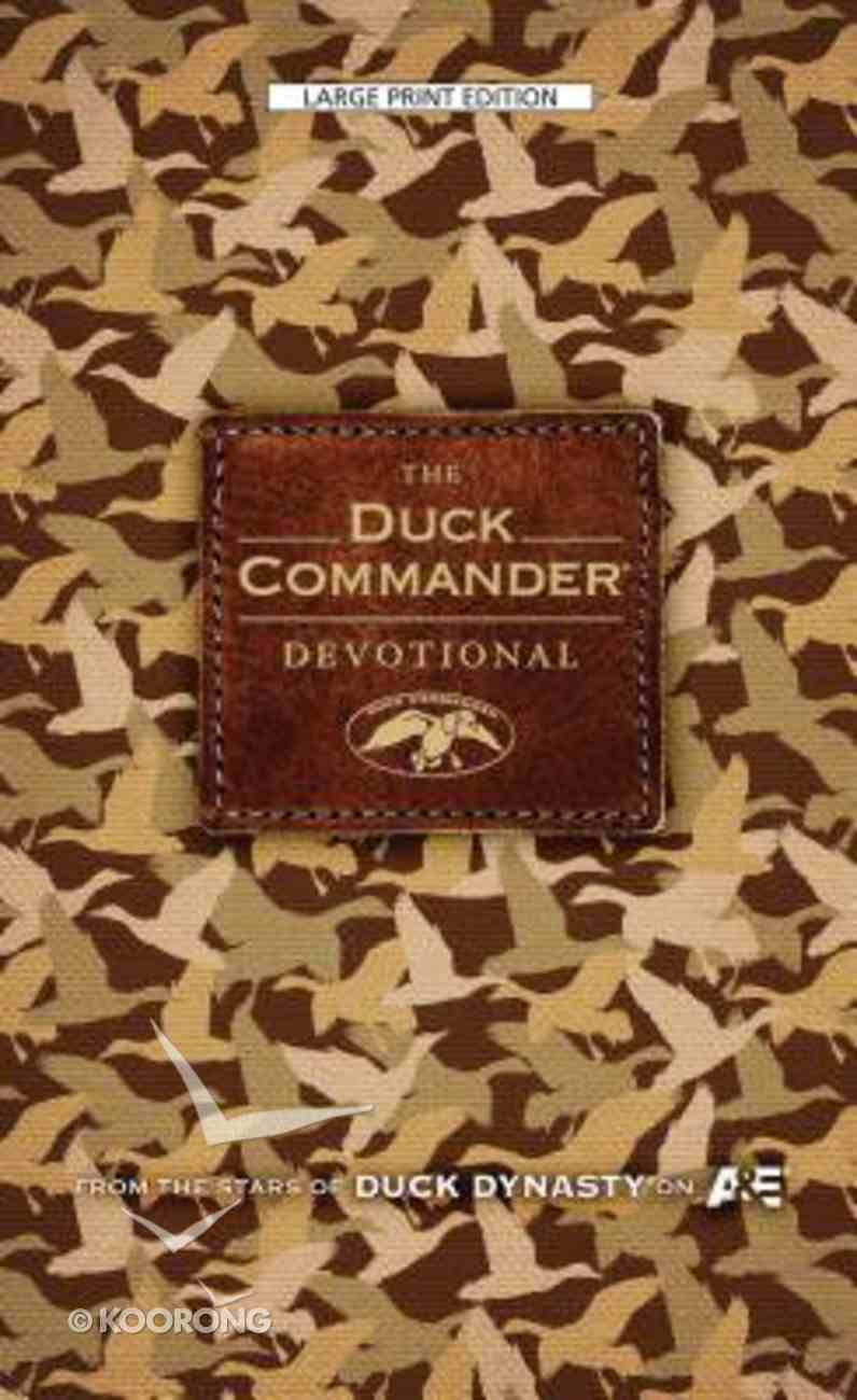 The Duck Commander Devotional (Large Print) Hardback