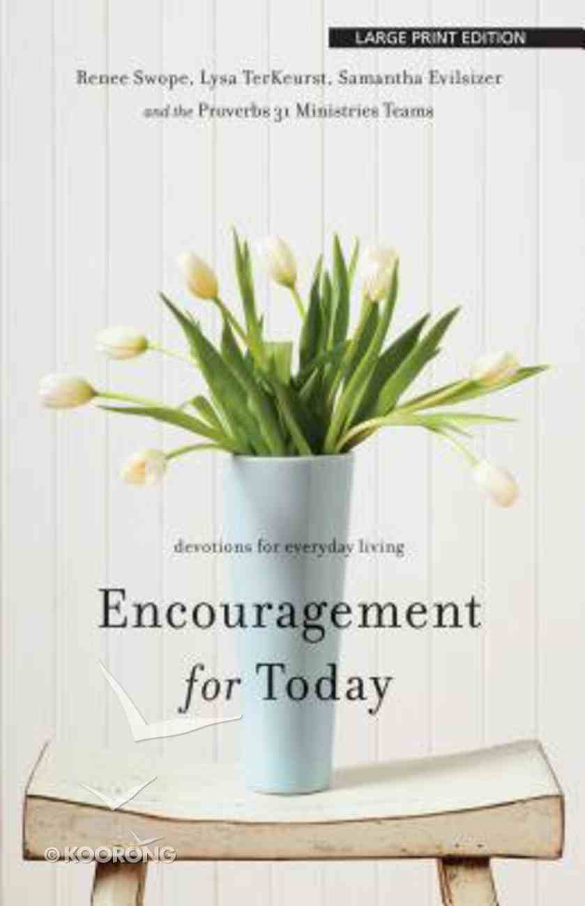 Encouragement For Today (Large Print) Paperback