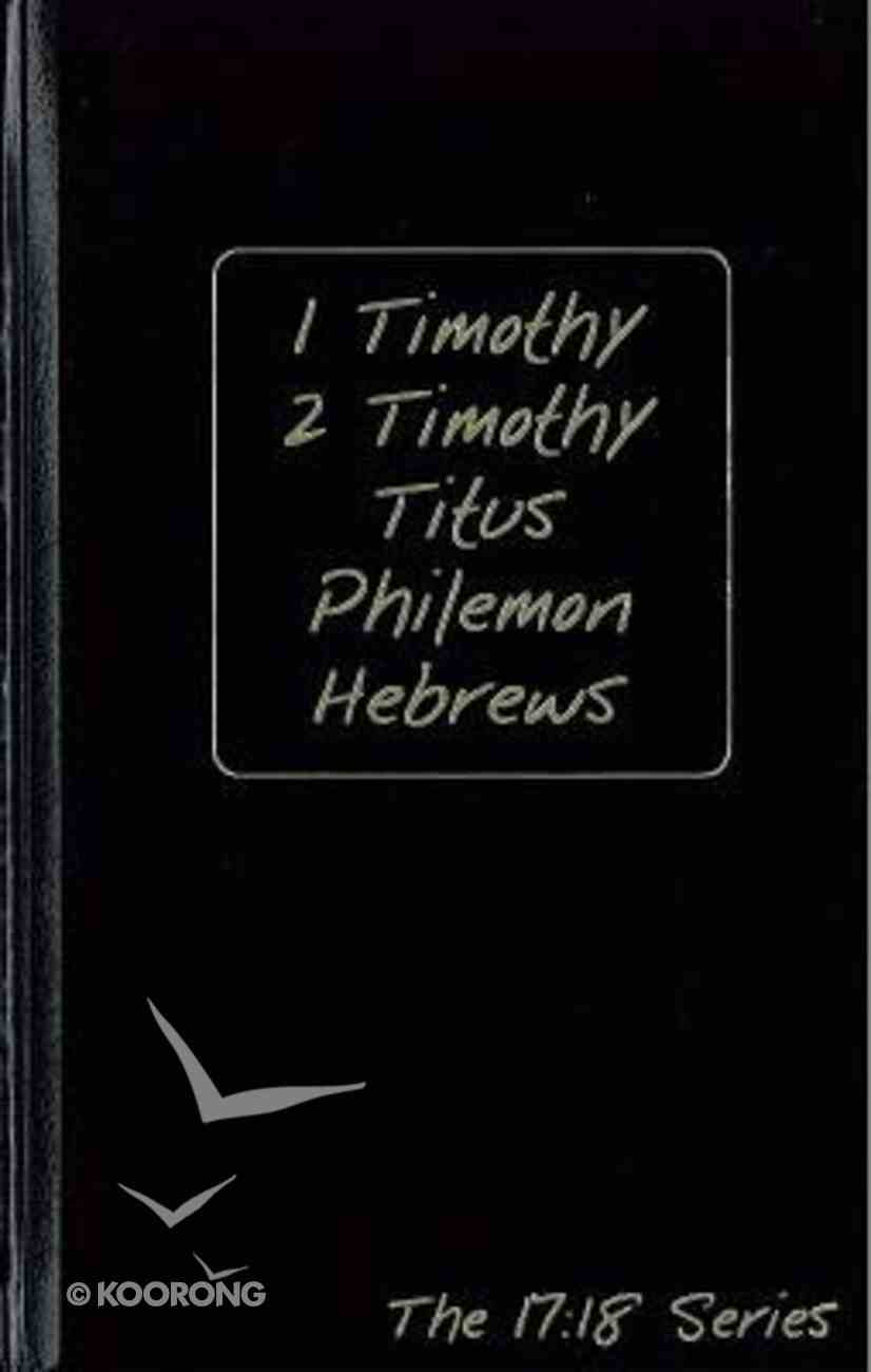Journible 17: 18  1 Timothy & Hebrews (The 17 18 Series) Hardback