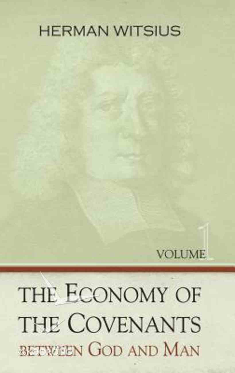 Economy of the Covenants Between God and Man Hardback