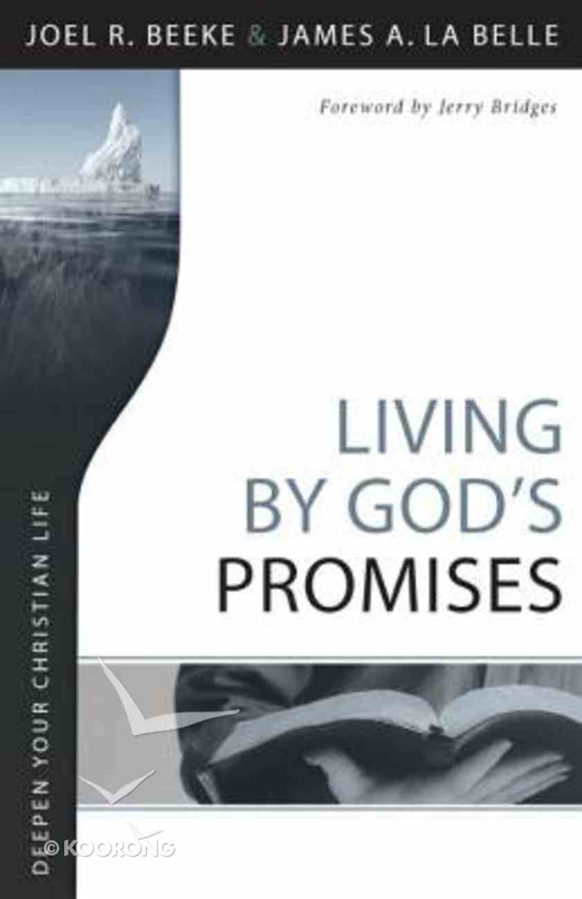 Deepen Your Christian Life: Living By God's Promises Paperback