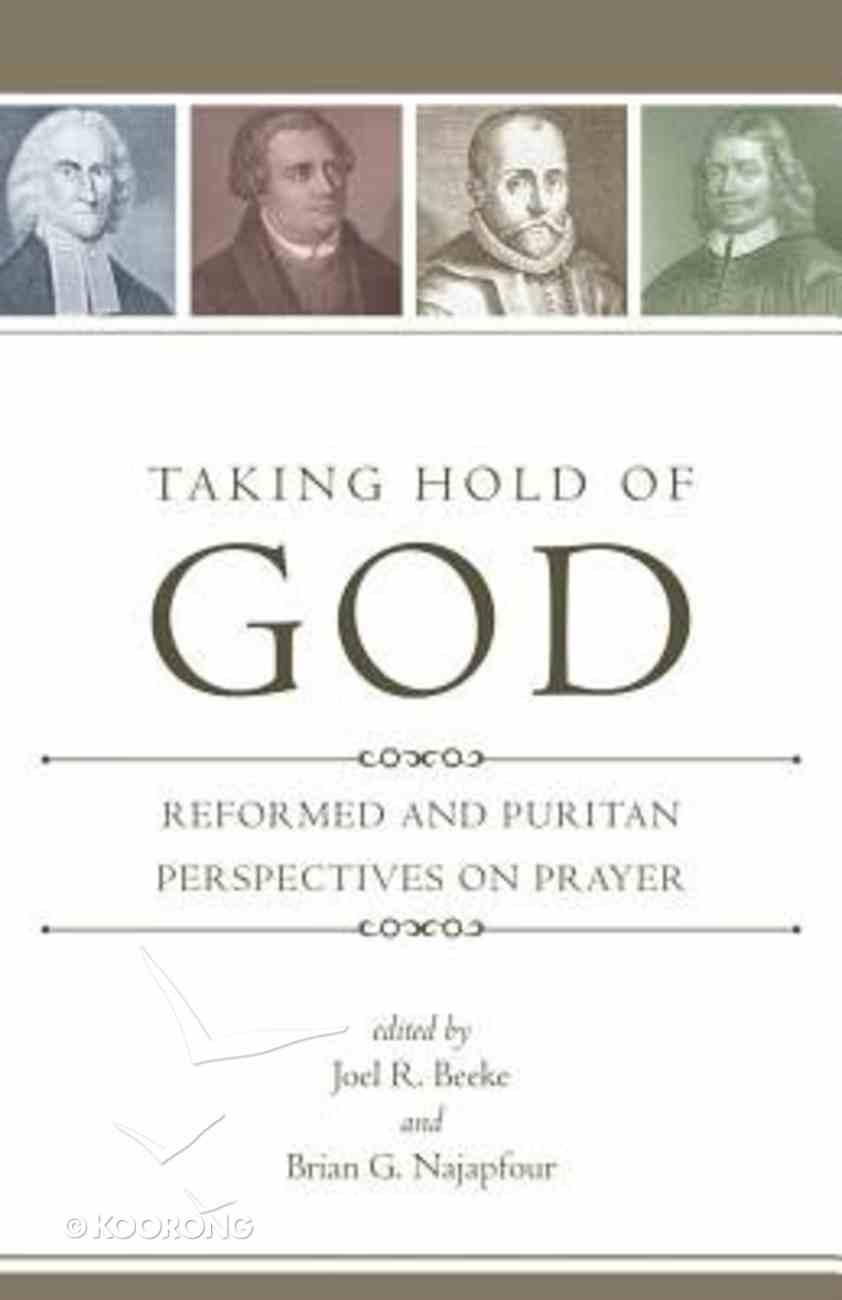 Taking Hold of God Paperback