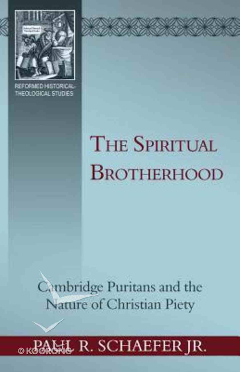 The Spiritual Brotherhood Paperback