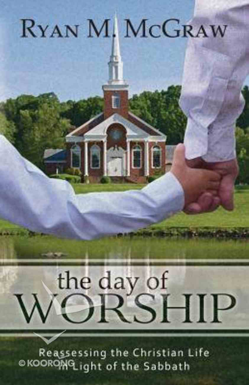 The Day of Worship Paperback