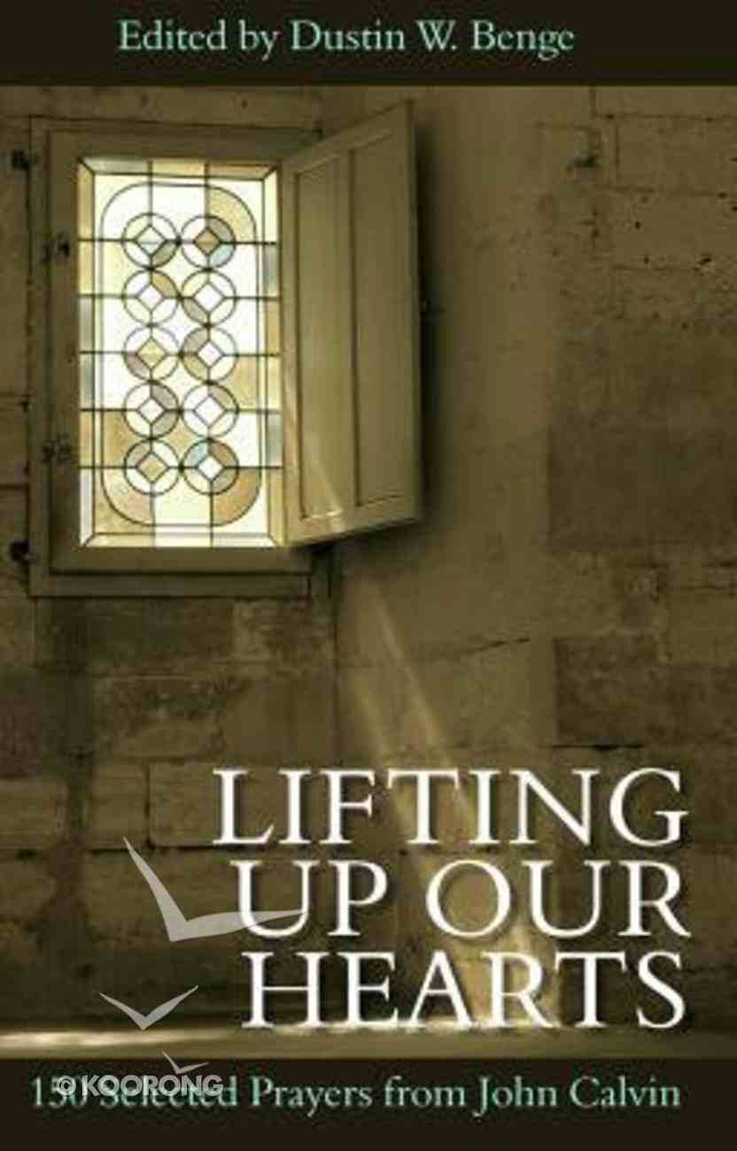 Lifting Up Our Hearts Hardback