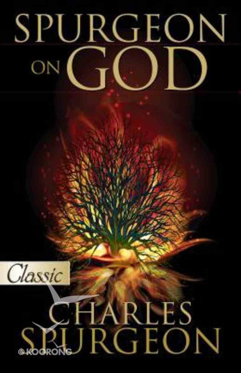 Spurgeon on God (Pure Gold Classics Series) Paperback