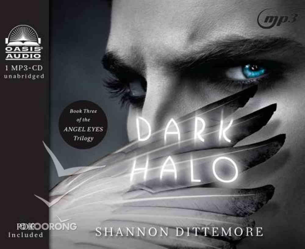 Dark Halo (Unabridged, 1 MP3 CD) (#03 in Angel Eyes Audio Series) CD