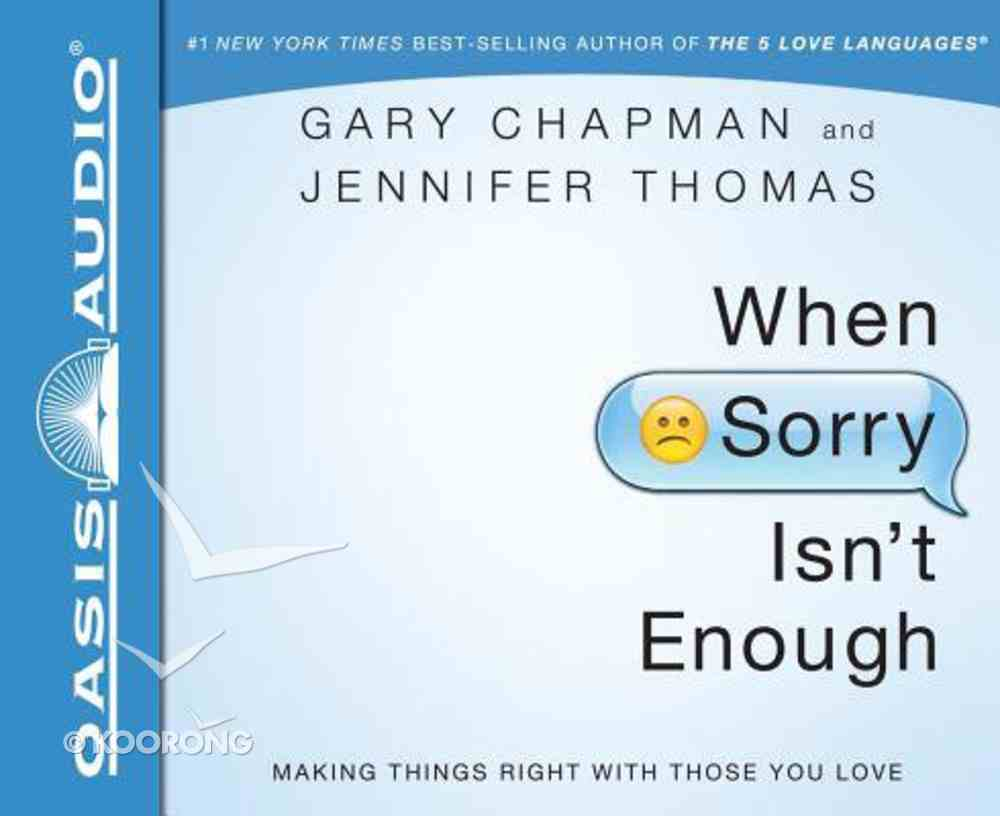 When Sorry Isn't Enough (Unabridged, 5 Cds) CD