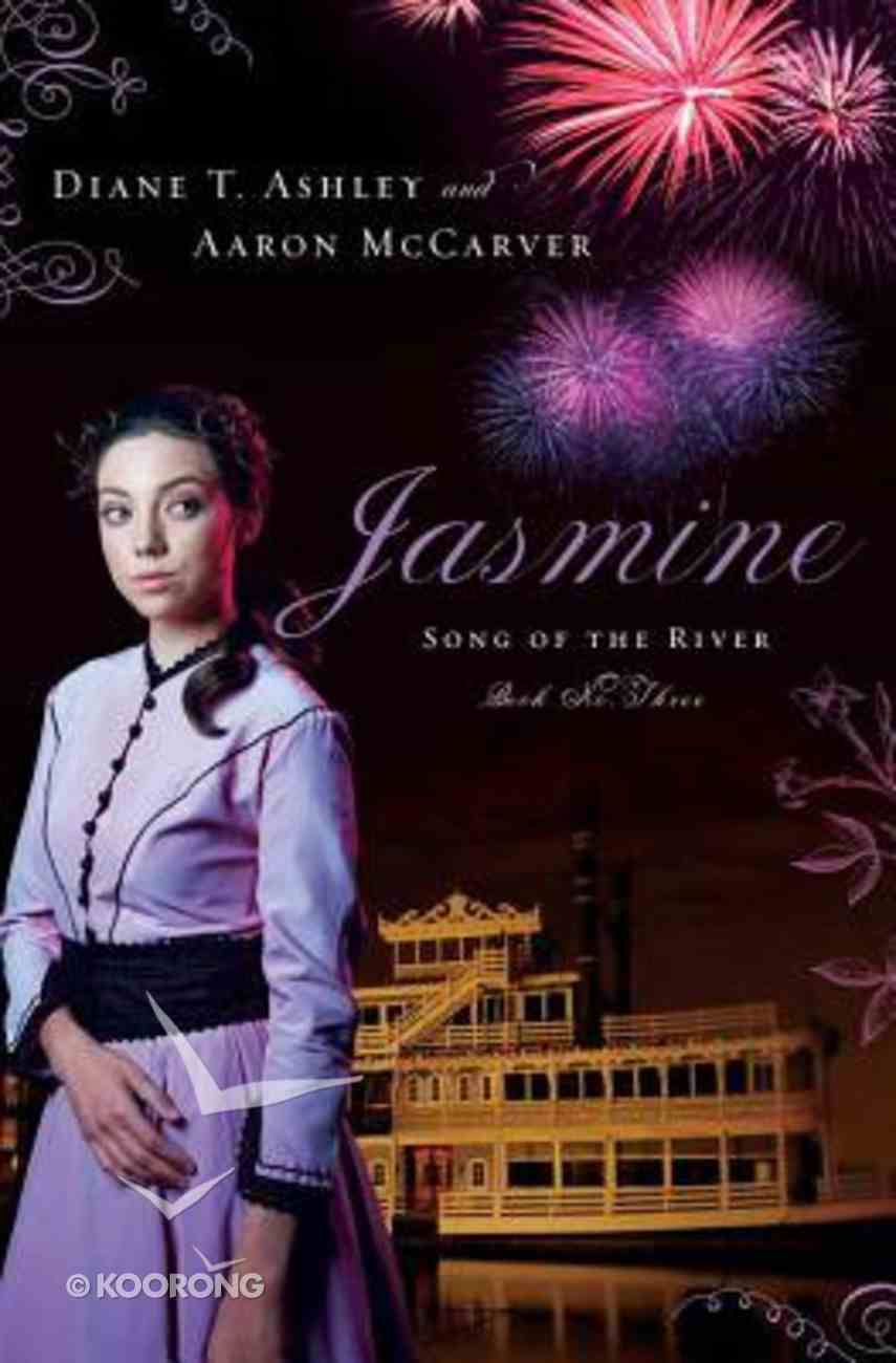 Jasmine (#03 in Song Of The River Series) Paperback