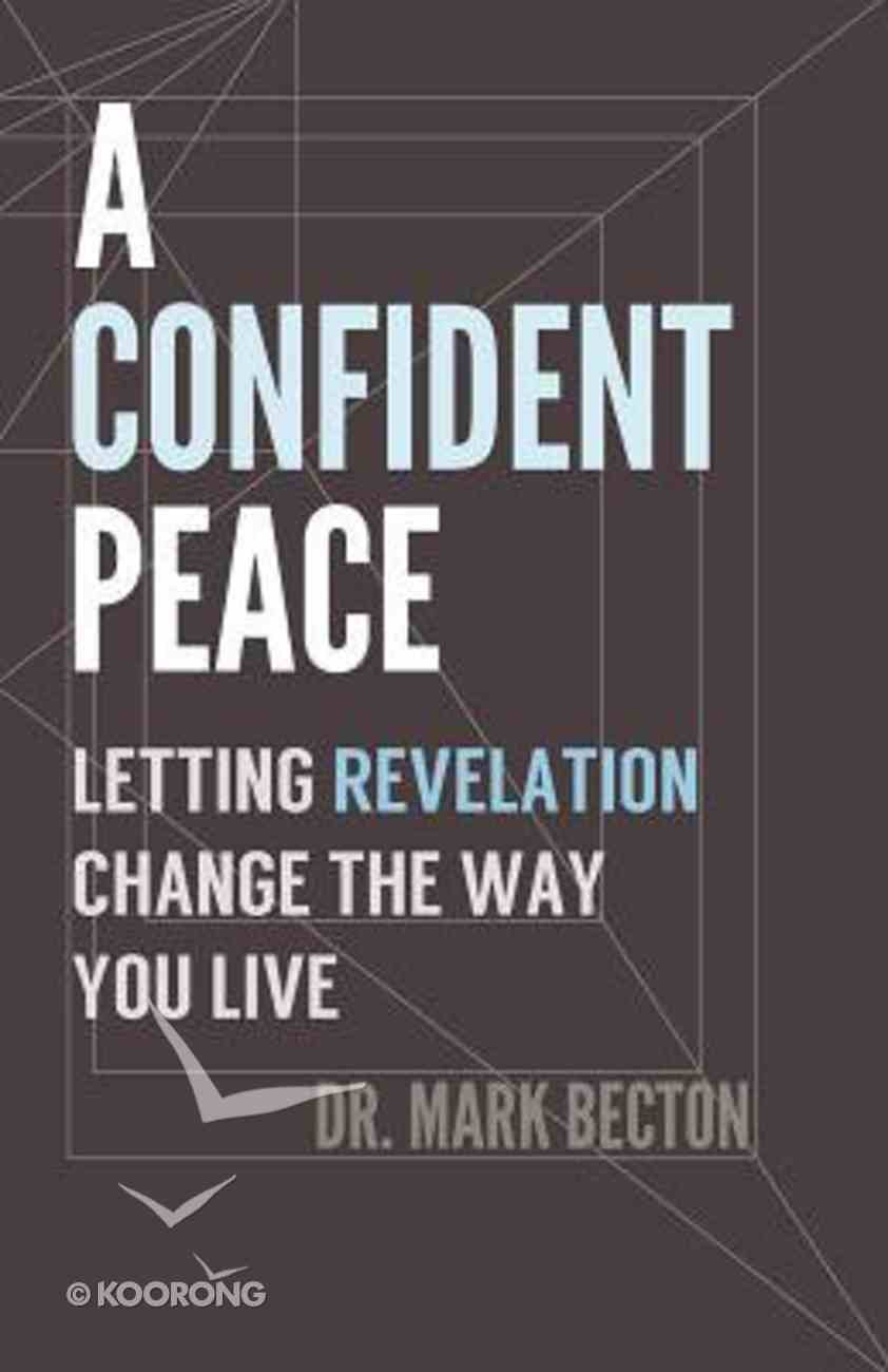 A Confident Peace Paperback