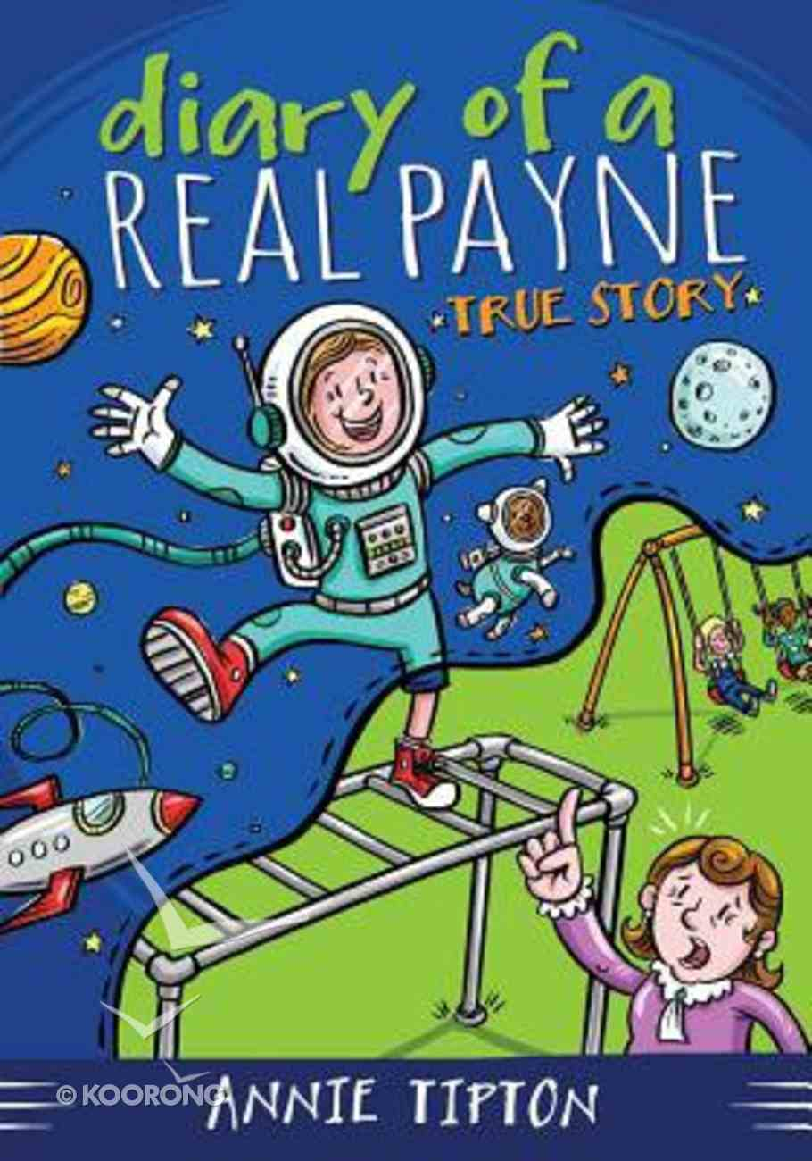 True Story (#01 in Diary Of A Real Payne Series) Paperback