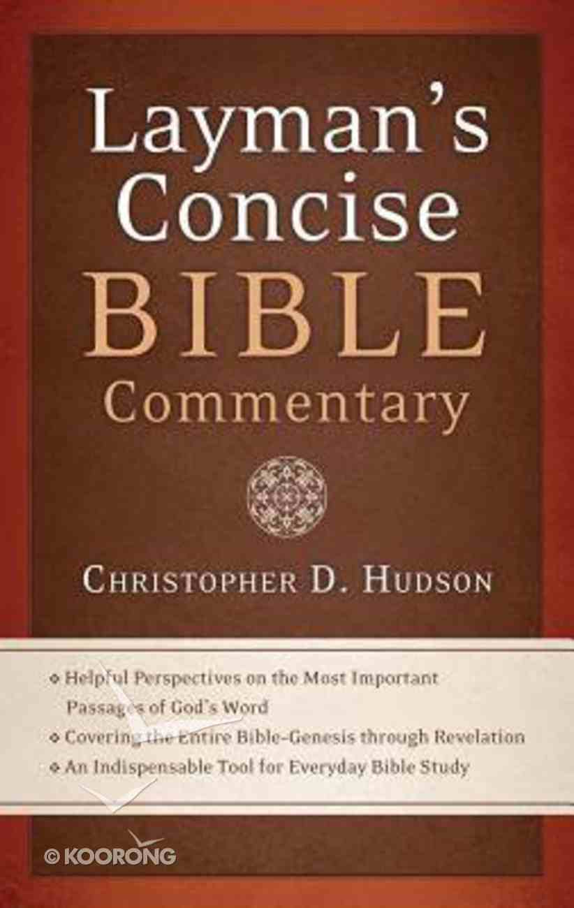 The Layman's Concise Bible Commentary Paperback