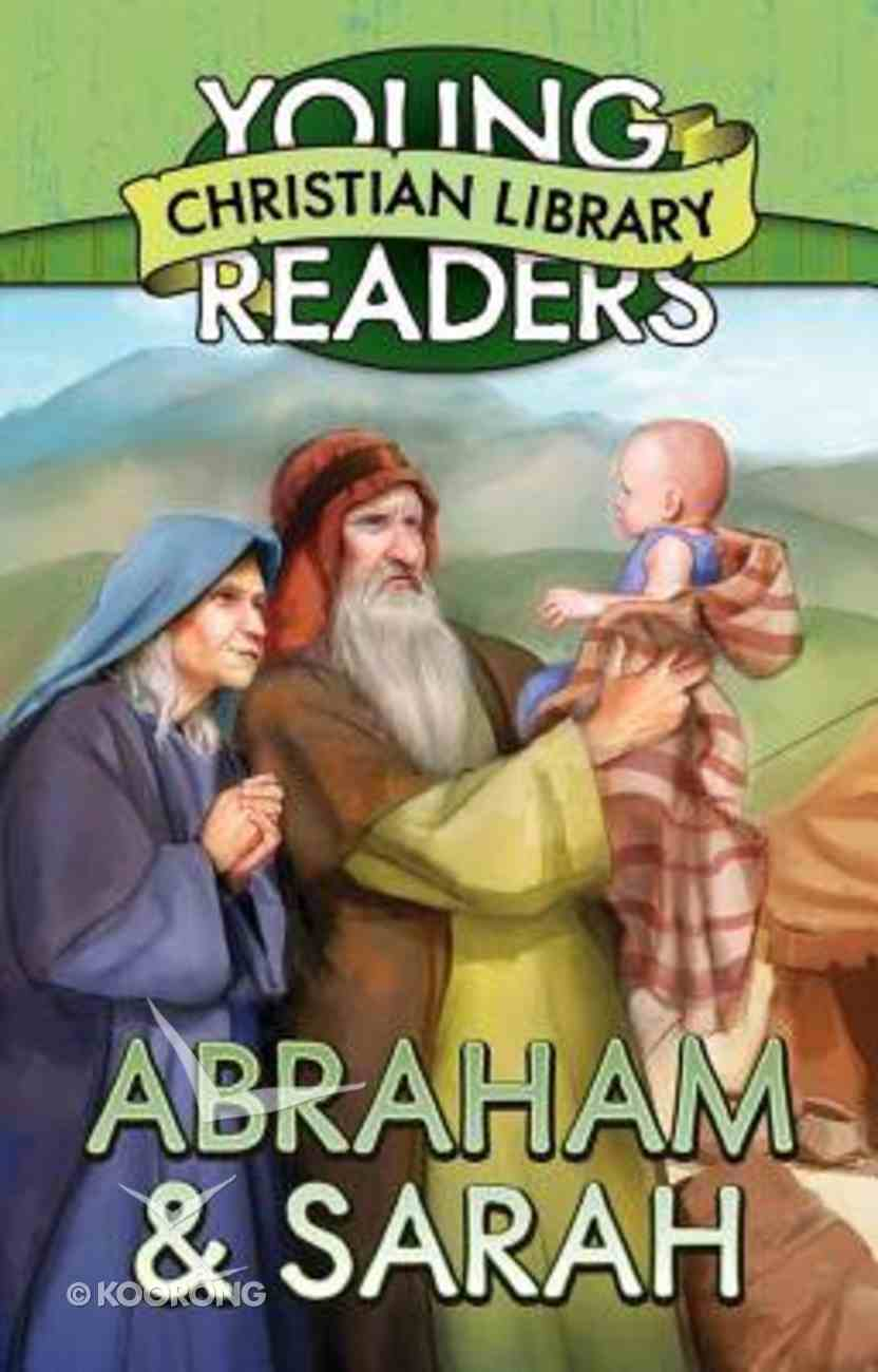 Abraham and Sarah (Young Readers Christian Library Series) Mass Market