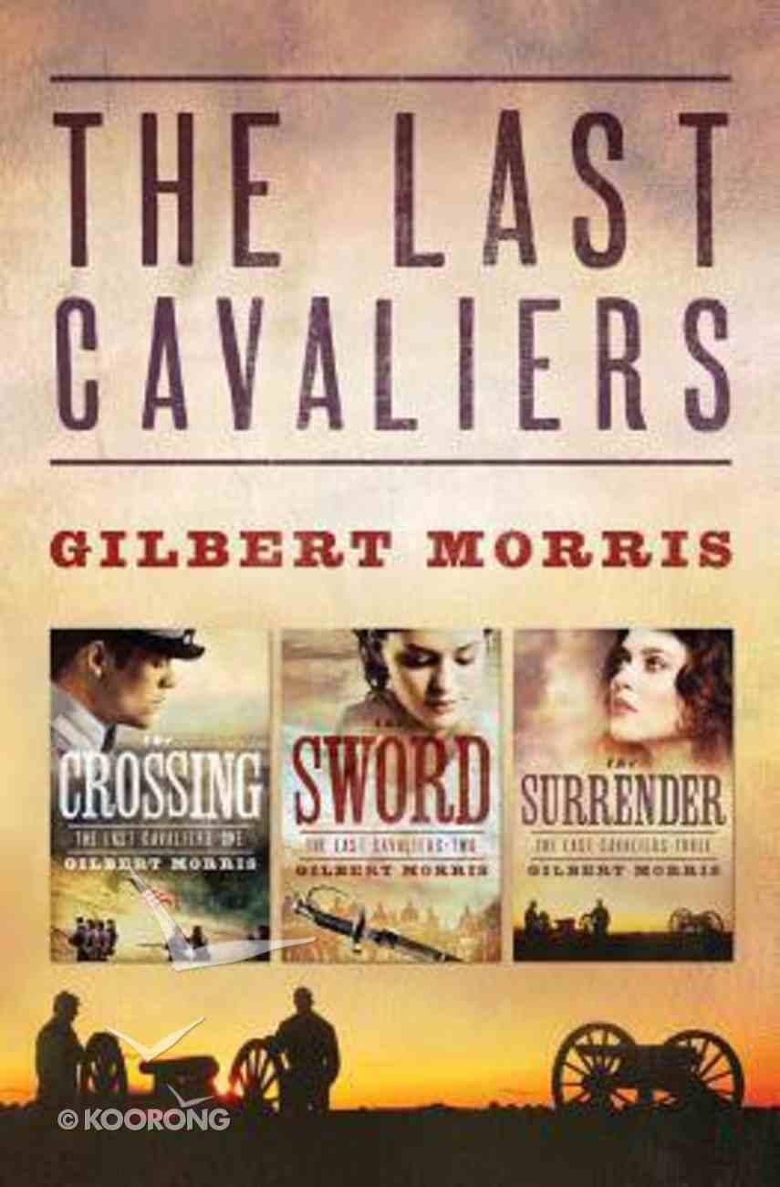 Last Cavaliers Trilogy (Last Cavaliers Series) Paperback