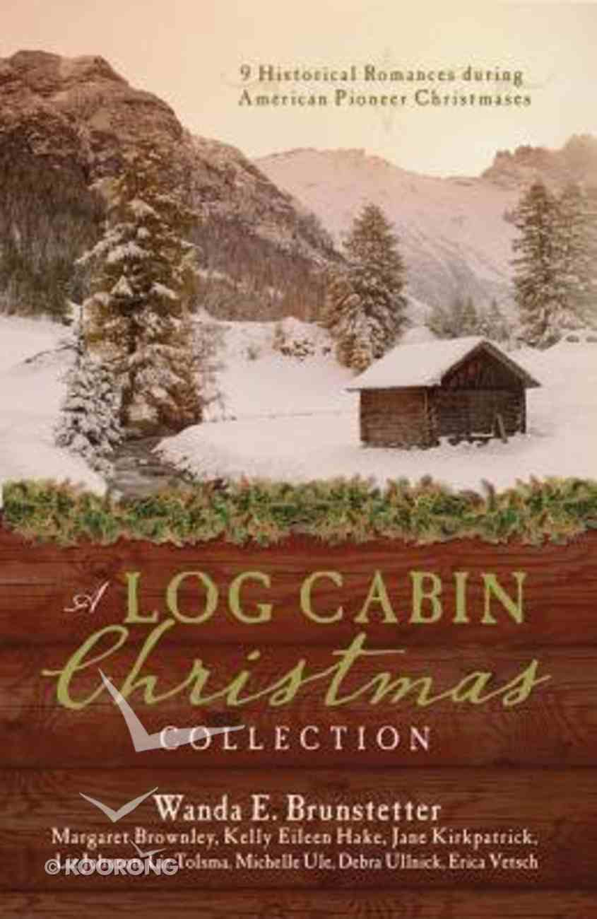 9in1: A Log Cabin Christmas Paperback
