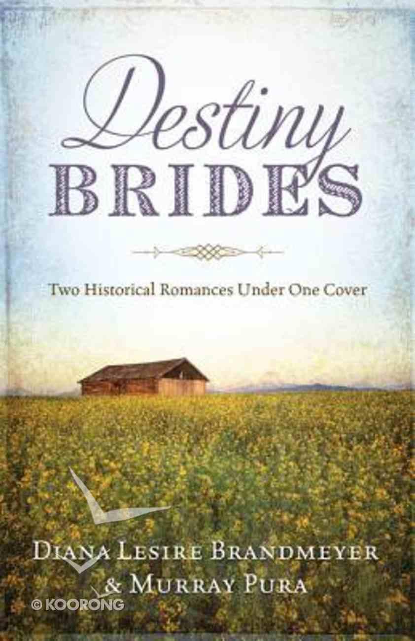 2in1: Destiny Brides Paperback