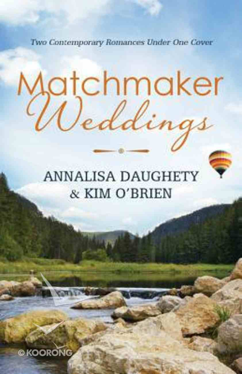 2in1: Matchmaker Weddings Paperback