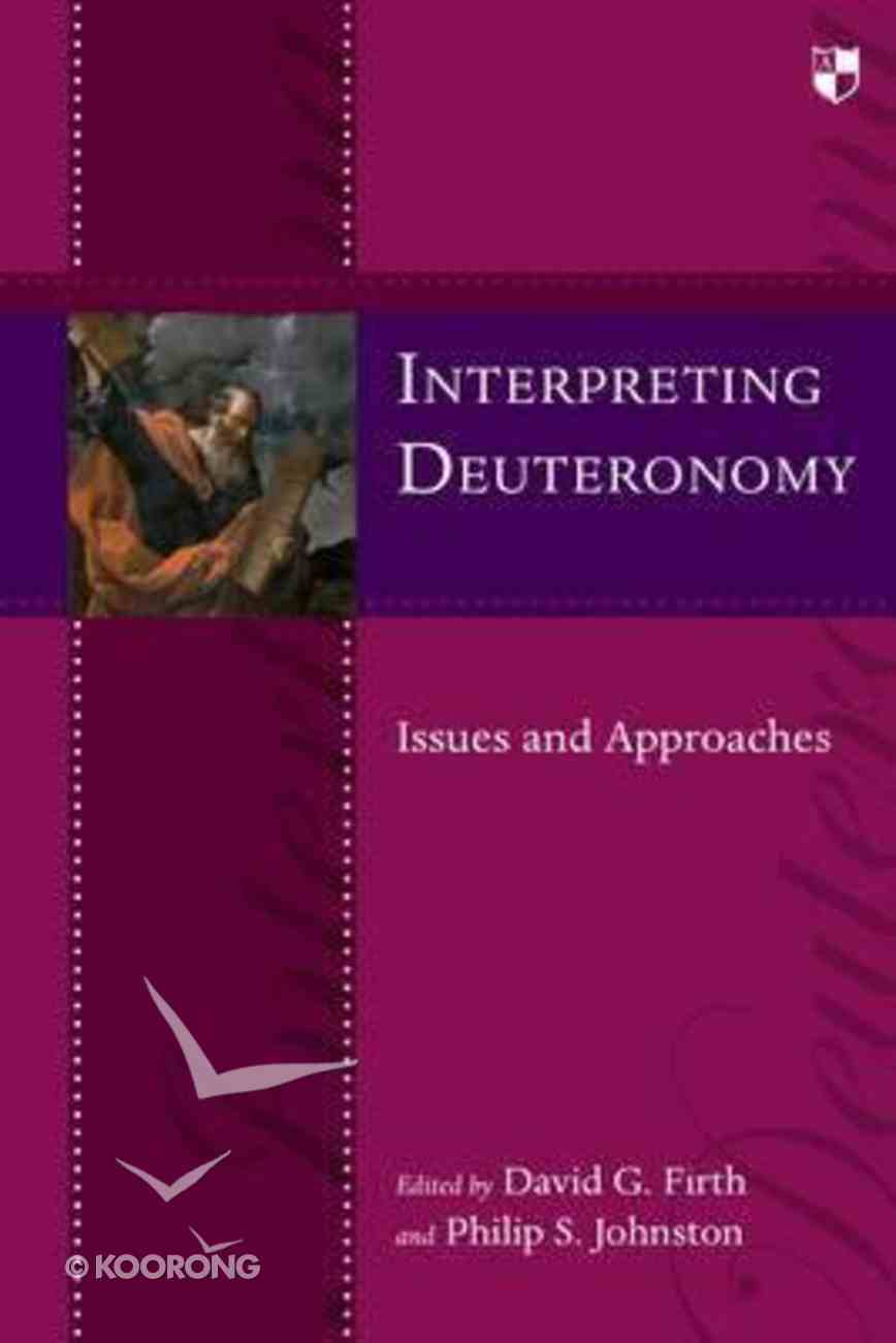 Interpreting Deuteronomy: Issues and Approaches Paperback