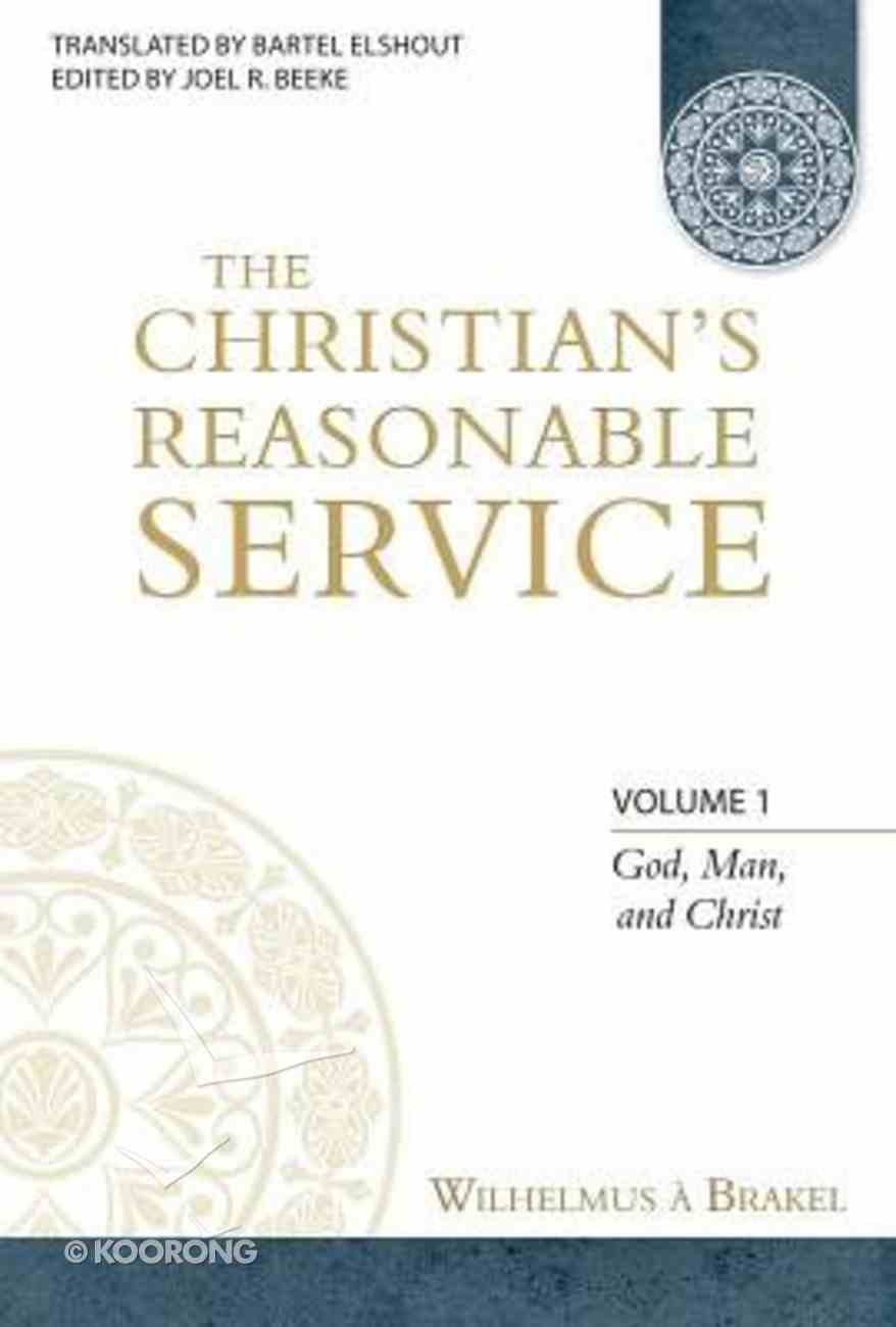 The Christian's Resonable Service (4 Volume Set) (Christian Resonable Service Series) Hardback