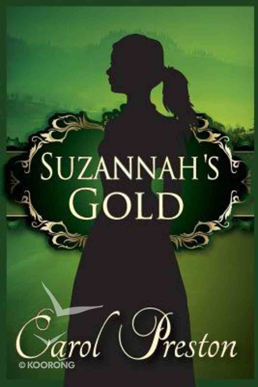 Suzannah's Gold Paperback