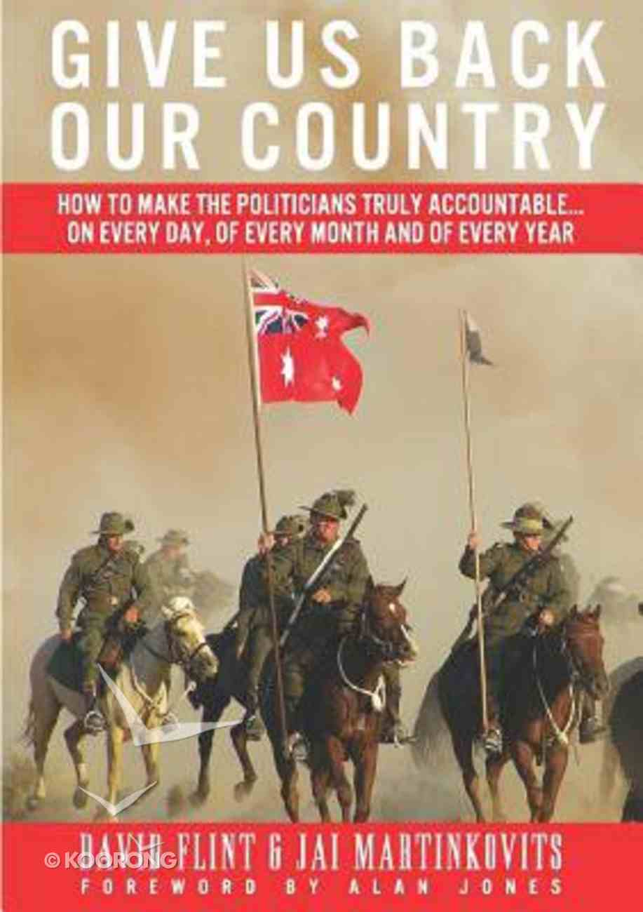 Give Us Back Our Country Paperback
