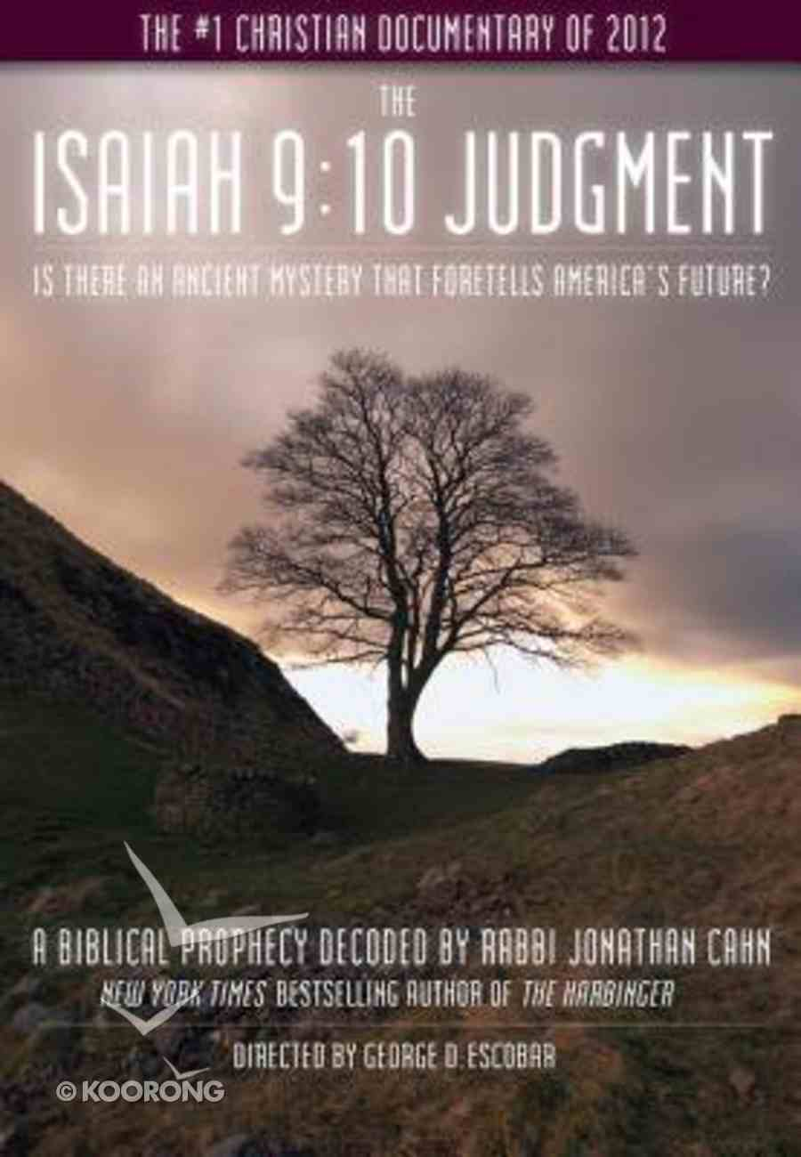 Isaiah 9: The 10 Judgment DVD