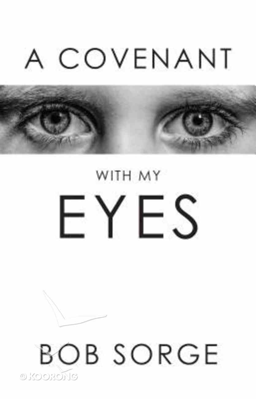A Convenant With My Eyes Paperback