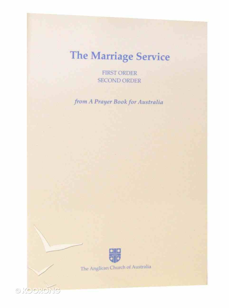 Marriage Service (Anglican Prayer Book For Australia Series) Paperback
