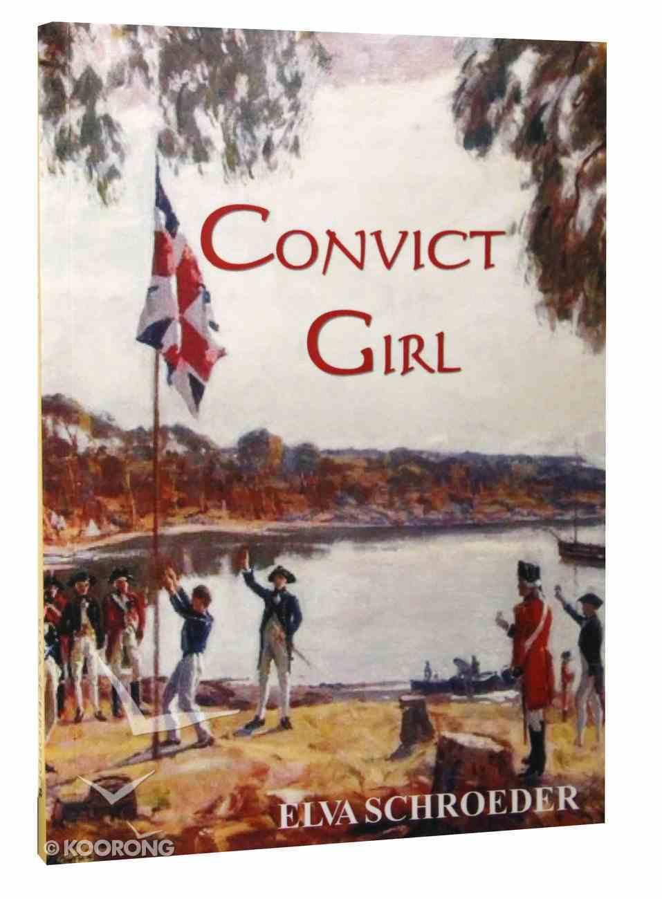 Convict Girl Paperback