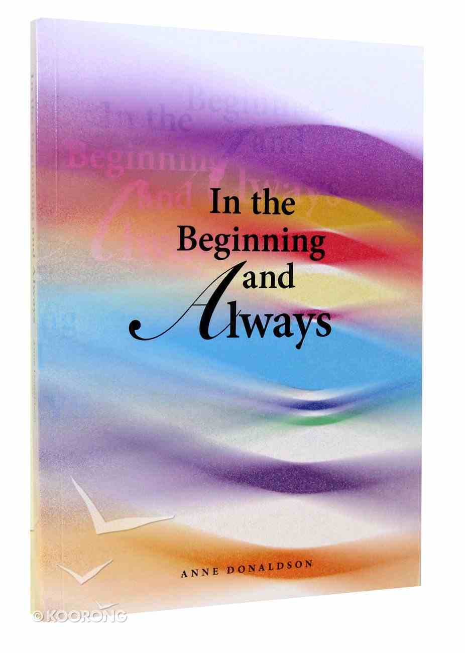 In the Beginning and Always Paperback