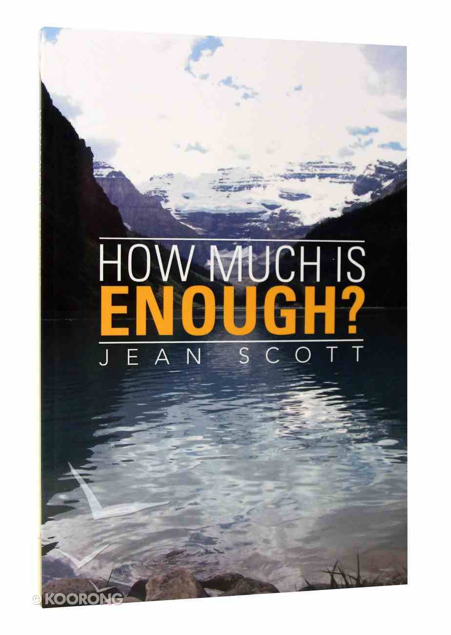 How Much is Enough? Paperback