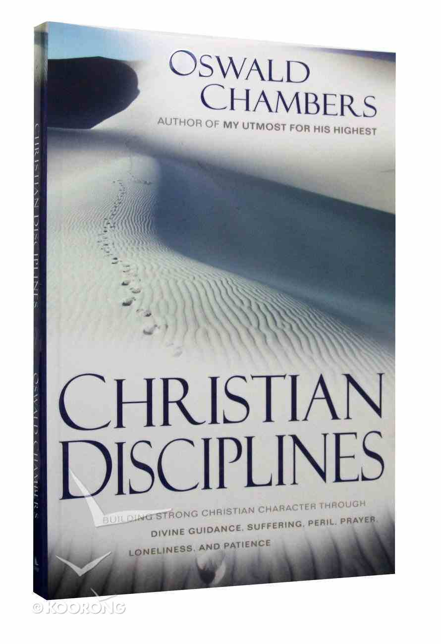 Christian Disciplines: Building Strong Character Hardback